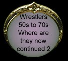 wrestlers 50s to 70s continued 2